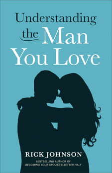 Understanding the Man You Love