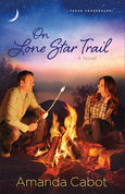 On Lone Star Trail by Amanda Cabot